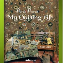 Past and present My quilting life